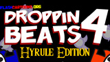 Droppin Beats 4 - Hyrule Edition
