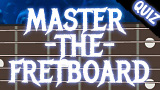 Master the Fretboard Quiz